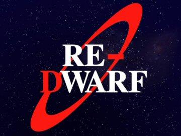 Re-Dwarf.  DYSWTDT?