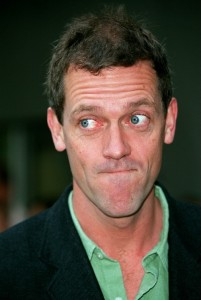 Hugh Laurie. Could you pass the marmalade, darling?