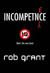 Rob Grant's Incompetence featured image